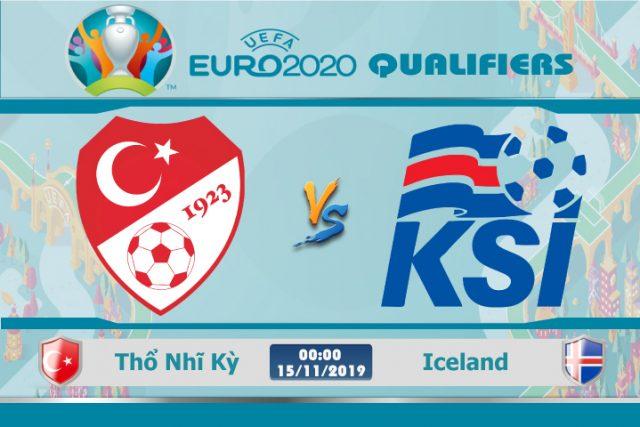 Soi kèo Thổ Nhĩ Kỳ vs Iceland 00h00 ngày 15/11: Bắt buộc phải thắng