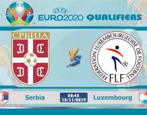 Soi kèo Euro Serbia vs Luxembourg 02h45 ngày 15/11: Không còn đường lui