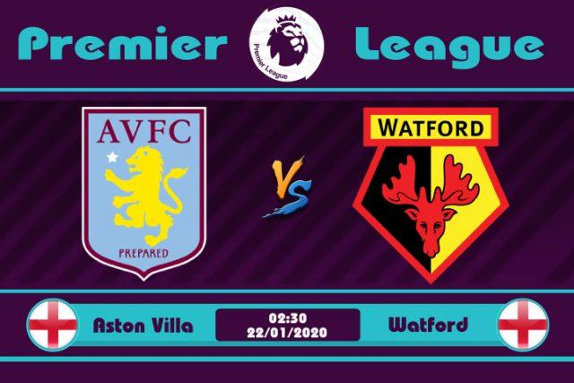 Soi kèo Aston Villa vs Watford 02h30 ngày 22/01: Gia tăng cách biệt