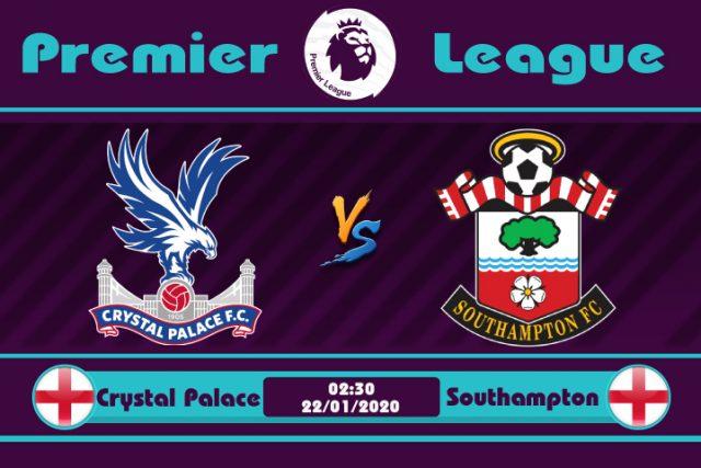 Soi kèo Crystal Palace vs Southampton 02h30 ngày 22/01: Chia đều điểm số