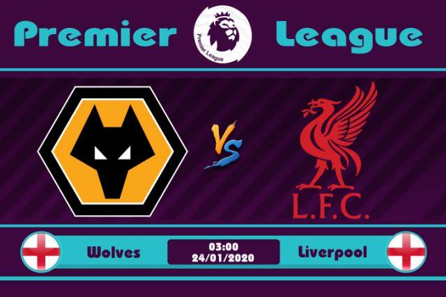Soi kèo Wolves vs Liverpool 03h00 ngày 24/01: Không thể cản phá
