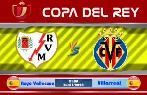 Soi kèo Rayo Vallecano vs Villarreal 01h00 ngày 30/01: Tôn trọng đối thủ