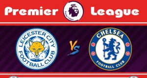 Soi kèo Leicester vs Chelsea 19h30 ngày 01/02: Leicester vs Chelsea