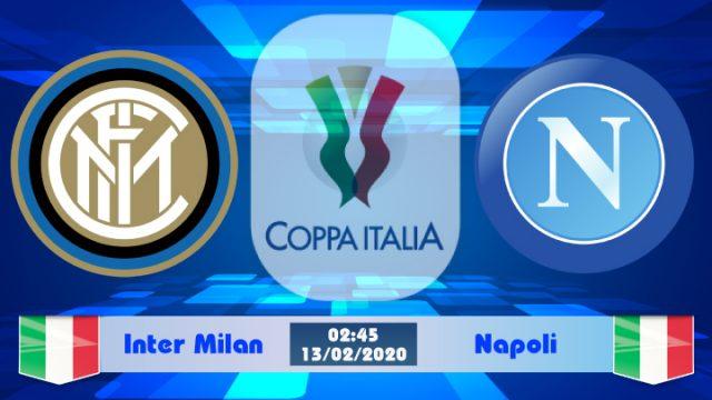 Soi kèo Inter Milan vs Napoli 02h45 ngày 13/02: Chủ nhà thăng hoa