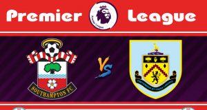 Soi kèo Southampton vs Burnley 19h30 ngày 15/02: Lợi thế từ sân nhà