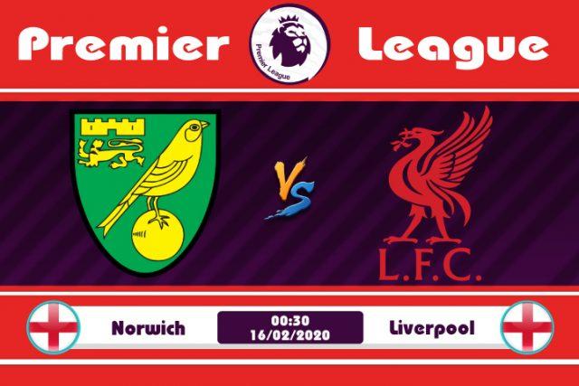Soi kèo Norwich vs Liverpool 00h30 ngày 16/02: Còn 6 trận thắng