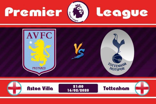 Soi kèo Aston Villa vs Tottenham 21h00 ngày 16/02: Chủ nhà ưa thích