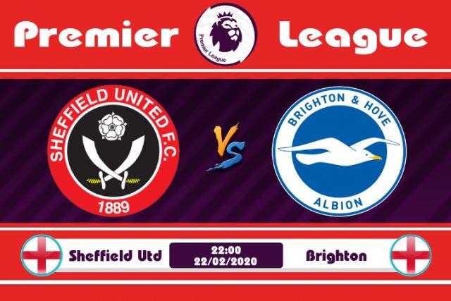 Soi kèo Sheffield Utd vs Brighton 22h00 ngày 22/02: Đường vào top 5