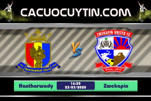Soi kèo Hantharwady vs Zwekapin 16h30 ngày 23/03: Cuộc vui qua mau