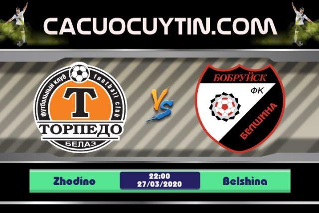 Soi kèo Zhodino vs Belshina 22h00 ngày 27/03: Tân binh đến thăm