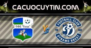Soi kèo Slutsk vs Dynamo Brest 17h00 ngày 28/03: Khởi đầu khó khăn