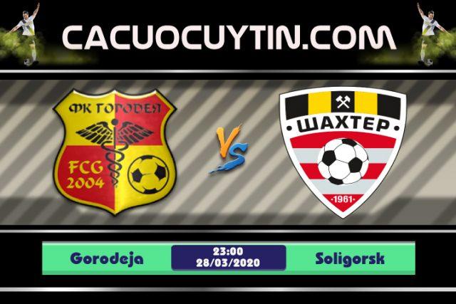 Soi kèo Gorodeja vs Soligorsk 23h00 ngày 28/03: Hung thần gõ cửa