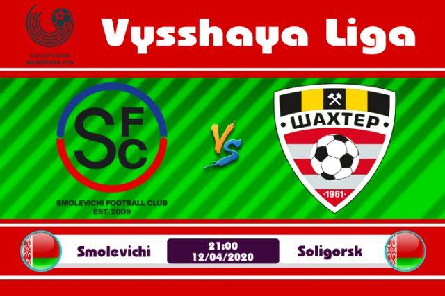 Soi kèo Smolevichi vs Shakhtyor Soligorsk 21h00 ngày 12/04: Duy trì mạch thắng