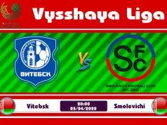 Soi kèo Vitebsk vs Smolevichi 20h00 ngày 05/04: Lần xa nhà thứ 9 liên tiếp