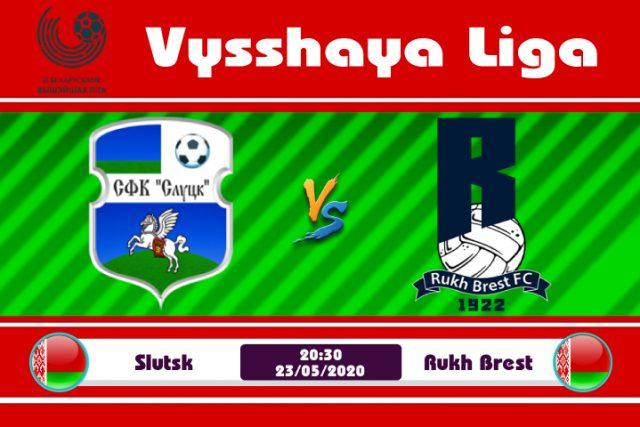 Soi kèo Slutsk vs Rukh Brest 20h30 ngày 23/05: Ngựa ô vươn mình