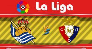 Soi kèo Real Sociedad vs Osasuna 03h00 ngày 15/06: Giữ vững top 4