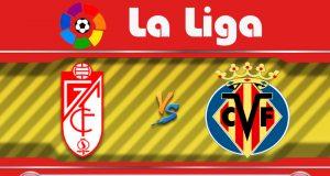Soi kèo Granada vs Villarreal 00h30 ngày 20/06: Nhấn chìm tàu ngầm