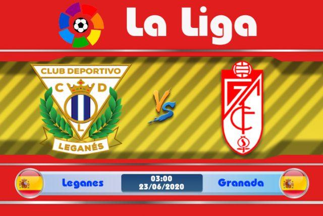 Soi kèo Leganes vs Granada 03h00 ngày 23/06: Xua tan mây mù