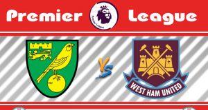Soi kèo Norwich vs West Ham 18h30 ngày 11/07: Hy vọng cuối cùng