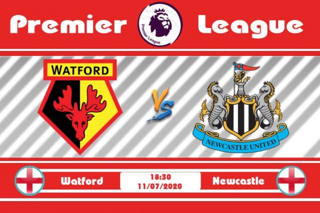 Soi kèo Watford vs Newcastle 18h30 ngày 11/07: Còn nước còn tát