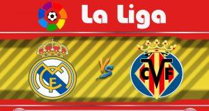 Soi kèo Real Madrid vs Villarreal 02h00 ngày 17/07: Không dể chiến thắng