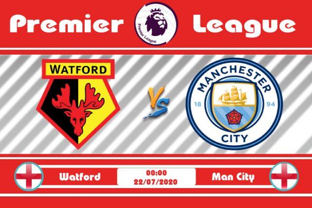 Soi kèo Watford vs Man City 00h00 ngày 22/07: Tích lũy từng con điểm