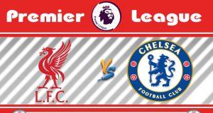 Soi kèo Liverpool vs Chelsea 02h15 ngày 23/07: Tâm điểm cuối mùa