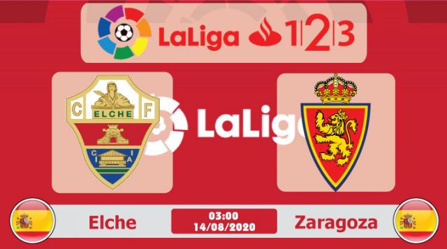 Soi kèo Elche vs Zaragoza 03h00 ngày 14/08: Đánh thức bản lĩnh