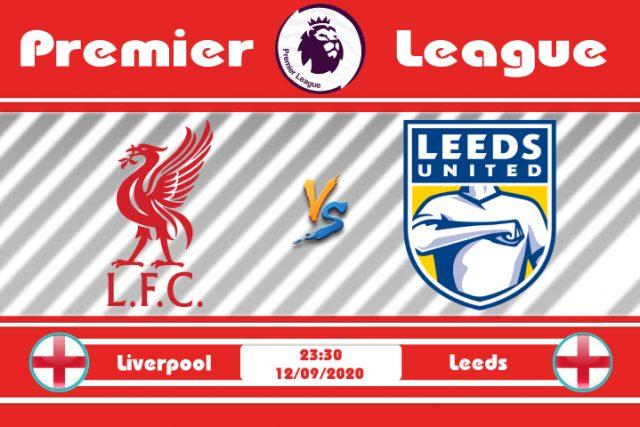 Soi kèo Liverpool vs Leeds 23h30 ngày 12/09: Cuộc chiến của những vị vua