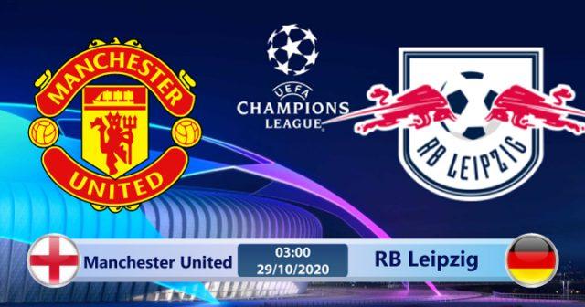Soi kèo Manchester United vs RB Leipzig 03h00 ngày 29/10: Đội khách chùn bước
