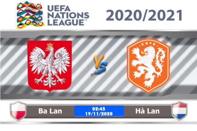 Soi kèo Ba Lan vs Hà Lan 02h45 ngày 18/11: Trông chờ kết quả