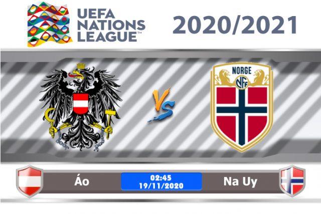 Soi kèo Áo vs Na Uy 02h45 ngày 18/11: Thắng trước rồi tính